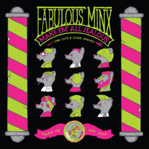 The Fabulous Minx: Make Em' All Jealous